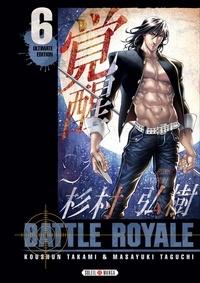 Koushun Takami et Taguchi Masayuki - Battle Royale - Ultimate Edition Tome 6 : .
