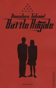 Koushun Takami - Battle Royale.