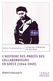 Kousouris Dimitris - L'histoire des proces des collaborateurs en grece (1944-1949).