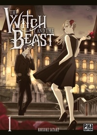 Kousuke Satake - The Witch and the Beast T01.