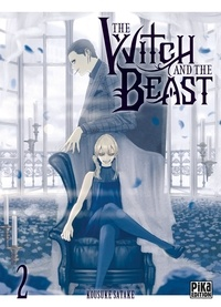 Kousuke Satake - The Witch and the Beast T02.
