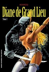 Kovacq - Diane de Grand Lieu T01.