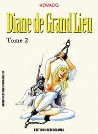 Kovacq - Diane de Grand Lieu T02.