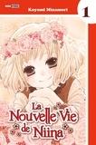 Koyomi Minamori - La nouvelle vie de Niina Tome 1 : .