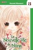 Koyomi Minamori - La nouvelle vie de Niina Tome 3 : .