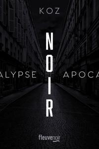 Koz - Apocalypse  : Noir.