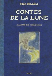 Koza Belleli et Yura Komine - Contes de la Lune.