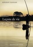 Kpedou Kassan - Leçons de vie.