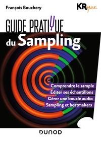 KR Music et François Bouchery - Guide pratique du sampling.