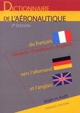 Krafft - Dictionnaire de l'aéronautique du français vers l'allemand et l'anglais. - 2ème édition.