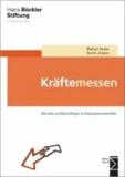 Kräftemessen - Betriebe und Beschäftigte im Reproduktionskonflikt.