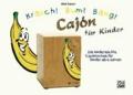 Kräsch! Bum! Bäng! Cajón für Kinder - Die kinderleichte Cajónschule für Kinder ab 6 Jahren.