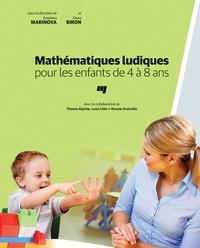 Krasimira Marinova et Diane Biron - Mathématiques ludiques pour les enfants de 4 à 8 ans.