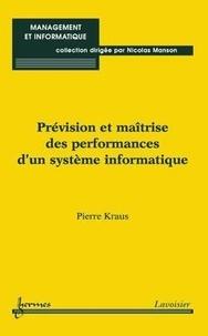 Kraus - Prévision et maîtrise des performances d'un système informatique.