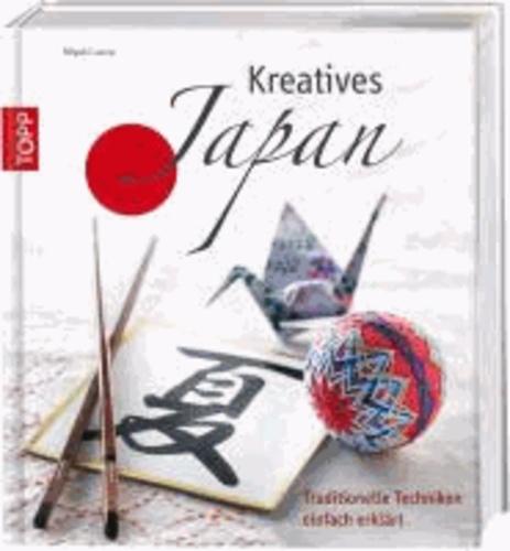 Kreatives Japan - Traditionelle Techniken einfach erklärt.
