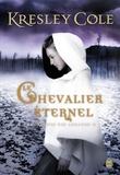 Kresley Cole - Chroniques des arcanes Tome 2 : Le chevalier éternel.