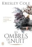 Kresley Cole - Les ombres de la nuit Intégrale 1 : Morsure secrète ; La valkyrie sans coeur ; Charmes.