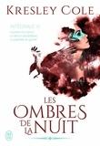 Kresley Cole - Les ombres de la nuit Intégrale 3 : Le plaisir d'un prince ; Le démon des ténèbres ; La prophétie du guerrier.