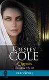 Kresley Cole - Les ombres de la nuit Tome 3 : Charmes.