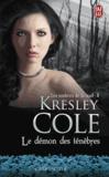 Kresley Cole - Les ombres de la nuit - Tome 8, Le démon des ténèbres.