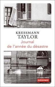 Kressmann taylor Kathrine - Les grands romans  : Journal de l'année du désastre.