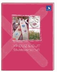 KREUZ & GUT - Stickleidenschaft.