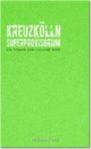 Kreuzkölln Superprovisorium.