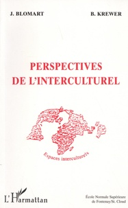 Krewer et  Blomart - Perspectives de l'interculturel - [actes.