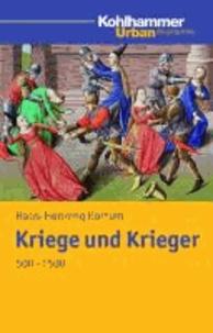 Kriege und Krieger 500 - 1500.