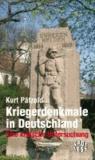 Kriegerdenkmale in Deutschland - Eine kritische Untersuchung.