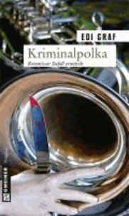 Kriminalpolka - Kommissar Zufall ermittelt.