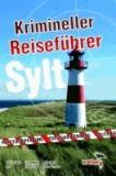 Krimineller Reiseführer Sylt.