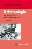 Kriminologie - Eine praxisorientierte Einführung mit Beispielen.