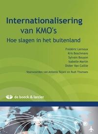 Kris Boschmans et Sylvain Bouyon - Internationalisering van KMO's - Hoe slagen in het buitenland.
