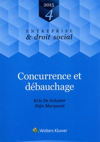 Kris De Schutter et Stijn Marquant - Concurrence et débauchage.