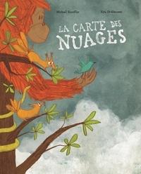 Kris Di Giacomo et Michaël Escoffier - La Carte des nuages.