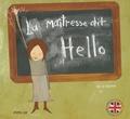 Kris Di Giacomo - La maitresse dit hello.