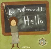 Deedr.fr La maîtresse dit Hello - Edition bilingue français-anglais Image