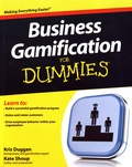Kris Duggan et Kate Shoup - Business Gamification For Dummies.