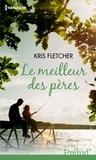Kris Fletcher et Kris Fletcher - Le meilleur des pères.
