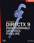 Kris Gray - DirectX 9 Programmable Graphics Pipeline. 1 Cédérom