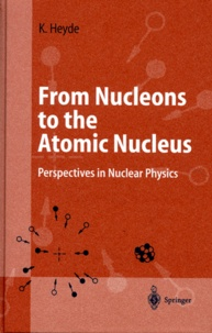 FROM NUCLEONS TO THE ATOMIC NUCLEUS. - Perspectives in Nuclear Physics, édition en anglais.pdf