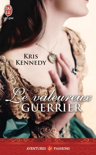 Kris Kennedy - Le valeureux guerrier.