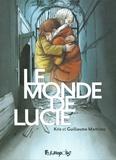 Kris et Guillaume Martinez - Le monde de Lucie Intégrale : .