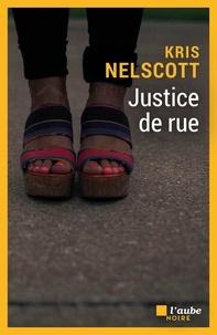 Kris Nelscott - Justice de rue.