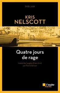 Kris Nelscott - Quatre jours de rage.