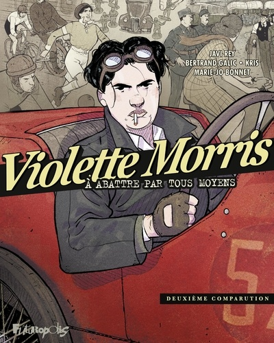 Violette Morris à abattre par tous les moyens Tome 2 Deuxième comparution