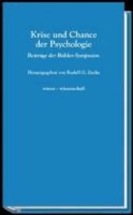 Krise und Chance der Psychologie - Beiträge der Bühler Symposien.