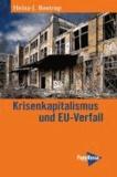 Krisenkapitalismus und EU-Verfall.