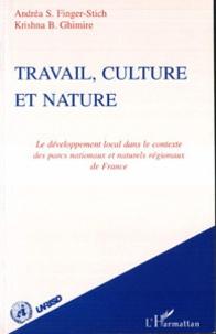 Travail, culture et nature - Le développement local dans le contexte des parcs nationaux et naturels régionaux de France.pdf
